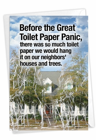 Hilarious Birthday Card From NobleWorksInc.com - Toilet Paper Panic