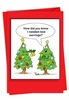 Funny Merry Christmas Card From NobleWorksInc.com - Tree Earrings