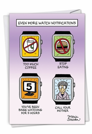 Humorous Mother's Day Card From NobleWorksInc.com - Watch Notifications
