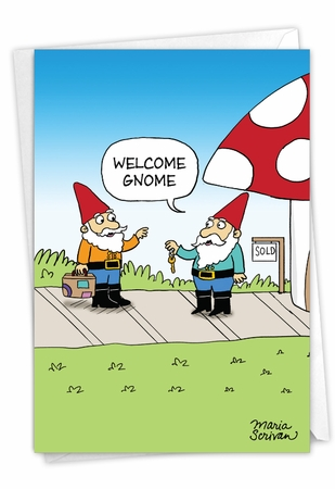 Hysterical New Home Card From NobleWorksInc.com - Welcome Gnome