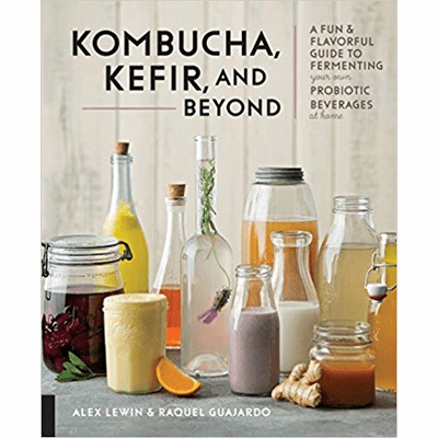 Kombucha, Kefir, and Beyond: A Fun & Flavorful Guide
