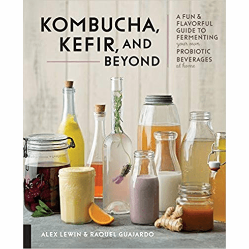 Kombucha, Kefir, and Beyond: A Fun and Flavorful Guide