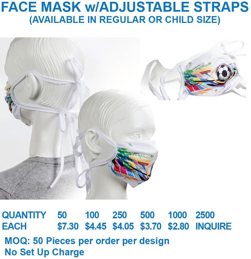 Face Mask w/Straps- Regular and Child size