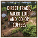 Direct Trade, Micro Lot, Co-op