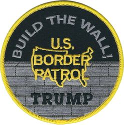 U.S. Border Patrol BUILD THE WALL! TRUMP Shoulder Patch