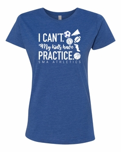 SMA Athletics My Kids Have Practice Design Ladies Tee