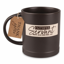 Faithful Servant Mug