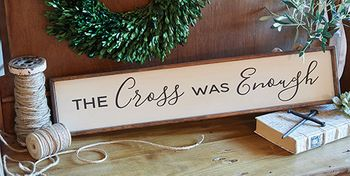 The Cross Was Enough Framed Christian Wall Art