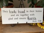 They Broke Bread In Their Homes Christian Wall Decor
