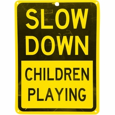"""Forester 7"""" x 10"""" Reflective Aluminum Sign - Slow Down Children Playing"""