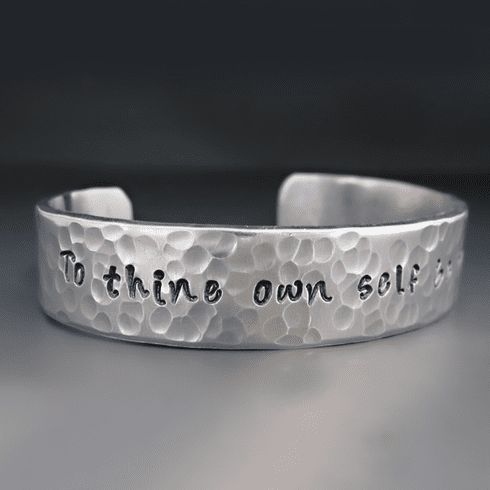 To Thine Own Self Be True Silver Cuff Bracelet