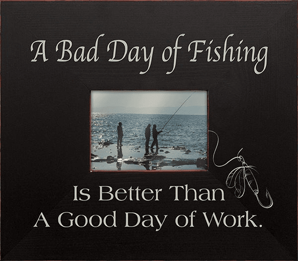 A Bad Day of Fishing...Frame
