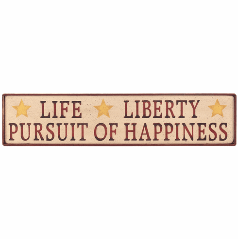 Americana Home Decor - Life Liberty Pursuit of Happiness