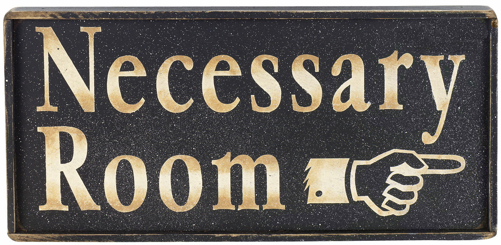 Bathroom Sign - Necessary Room (Right or Left)