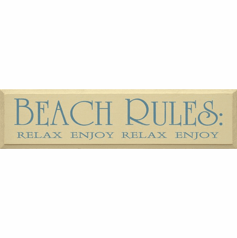 Beach & Lake Sign...Beach Rules: Relax Enjoy Relax Enjoy