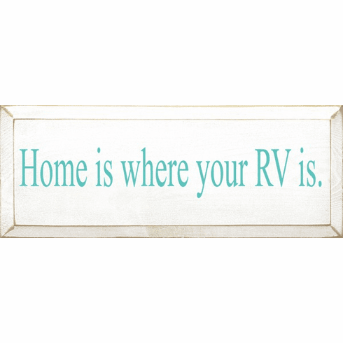 Beach & Lake Sign...Home Is Where Your RV Is
