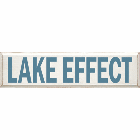 Beach & Lake Sign...Lake Effect