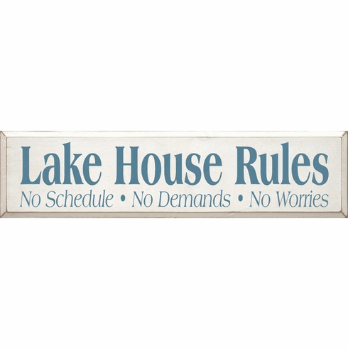 Beach & Lake Sign...Lake House Rules - No Schedule - No Demands - No Worries