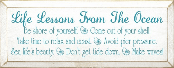 Beach & Lake Sign...Life Lessons From The Ocean