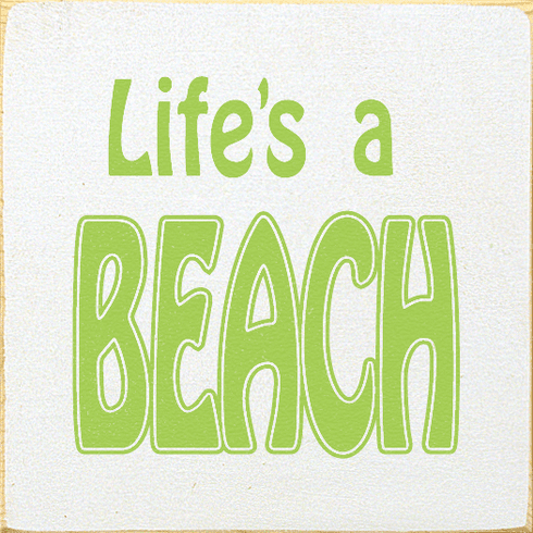 Beach & Lake Sign...Life's A Beach (Tile)