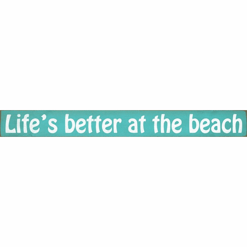 Beach & Lake Sign...Life's Better At The Beach