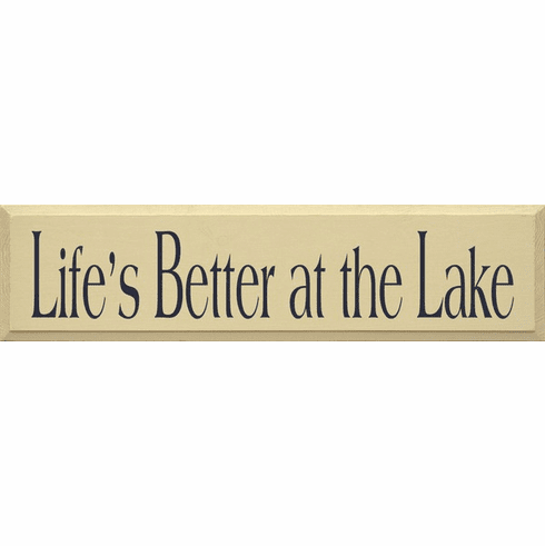 Beach & Lake Sign...Life's Better At The Lake