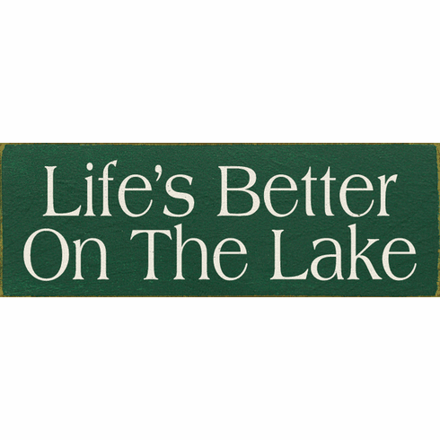 Beach & Lake Sign...Life's Better On The Lake (Small)