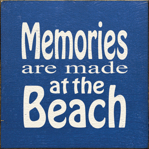 Beach & Lake Sign...Memories Are Made At The Beach (Tile)