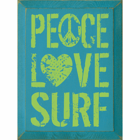 Beach & Lake Sign...Peace Love Surf