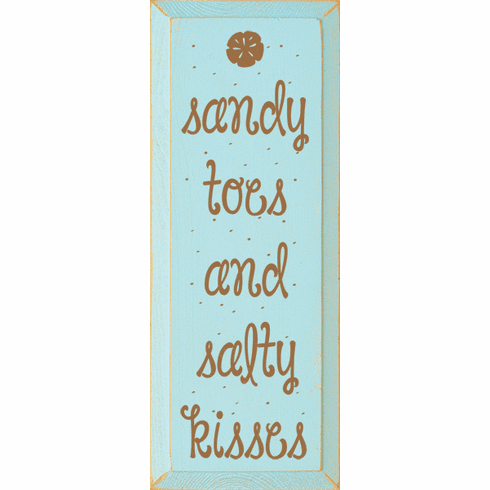 Beach & Lake Sign...Sandy Toes And Salty Kisses
