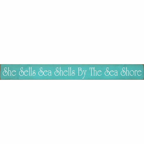 Beach & Lake Sign...She Sells Sea Shells By The Sea Shore