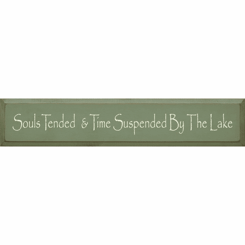 Beach & Lake Sign...Souls Tended And Time Suspended By The Lake