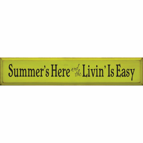 Beach & Lake Sign...Summer's Here And The Livin' Is Easy
