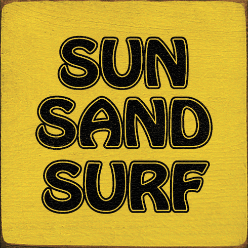 Beach & Lake Sign...Sun Sand Surf (Tile)
