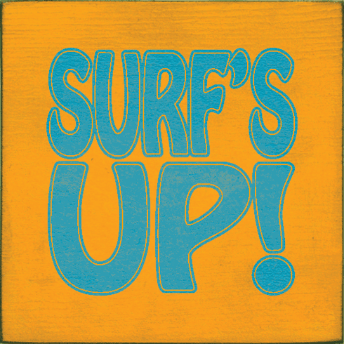 Beach & Lake Sign...Surf's Up (Tile)
