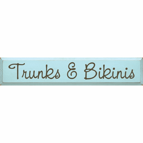 Beach & Lake Sign...Trunks & Bikinis