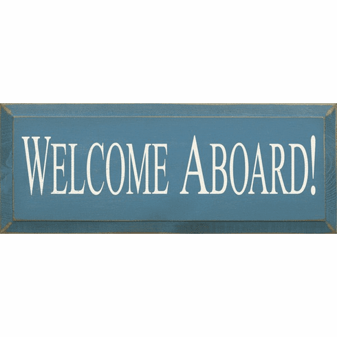 Beach & Lake Sign...Welcome Aboard