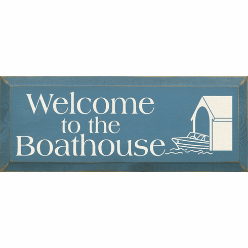 Beach & Lake Sign...Welcome To The Boathouse
