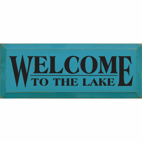 Beach & Lake Sign...Welcome To The Lake
