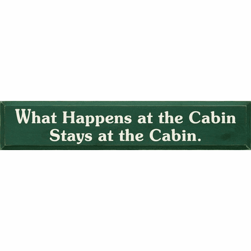 Beach & Lake Sign...What Happens At The Cabin, Stays At The Cabin