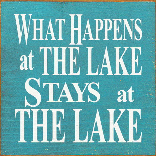 Beach & Lake Sign...What Happens At The Lake, Stays At The Lake (Tile)