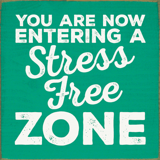 Beach & Lake Sign...You Are Now Entering A Stress Free Zone