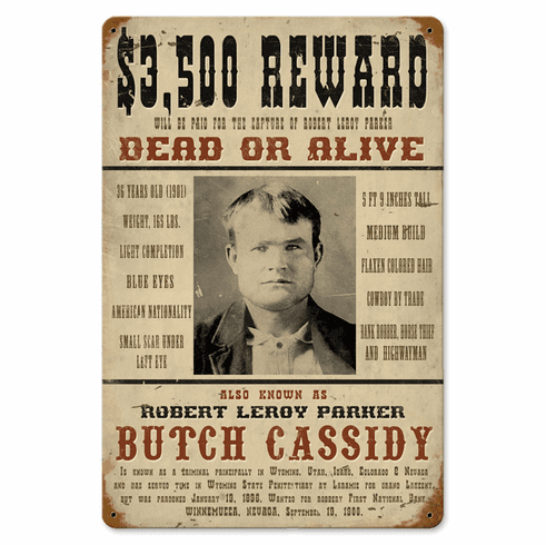 Butch Cassidy Sign - Vintage Most Wanted Sign