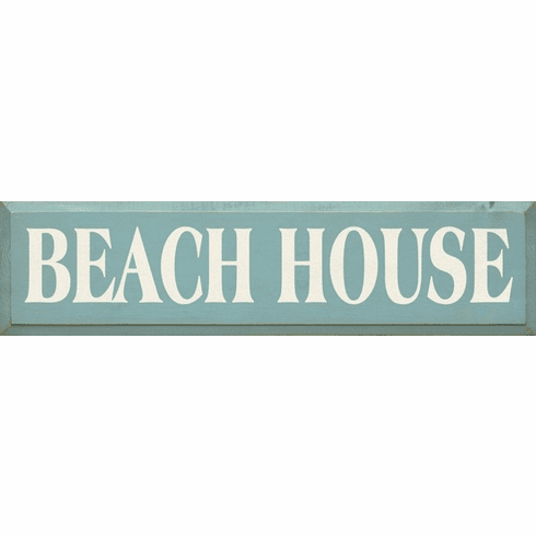 Cabin & Cottage Sign...Beach House