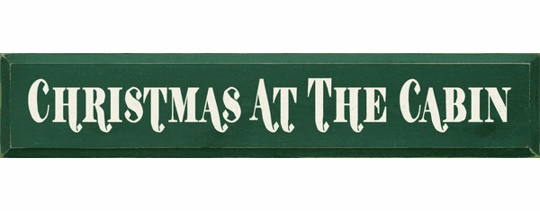 Cabin & Cottage Sign...Christmas At The Cabin