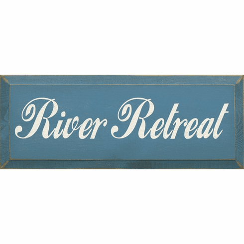 Cabin & Cottage Sign...River Retreat