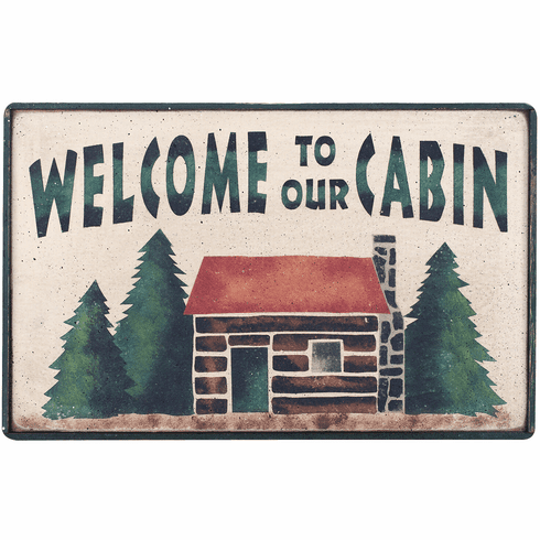 Cabin Decor - Welcome To Our Cabin