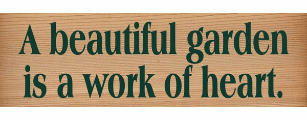 Cedar Sign...A Beautiful Garden Is A Work Of Heart (Cedar)