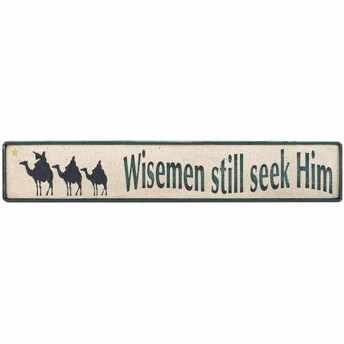 Christmas Sign - Wise Men Still Seek Him