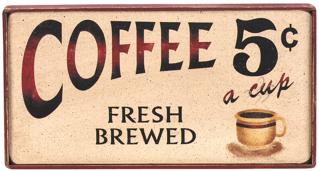 Coffee Gift -  5 Cents A Cup